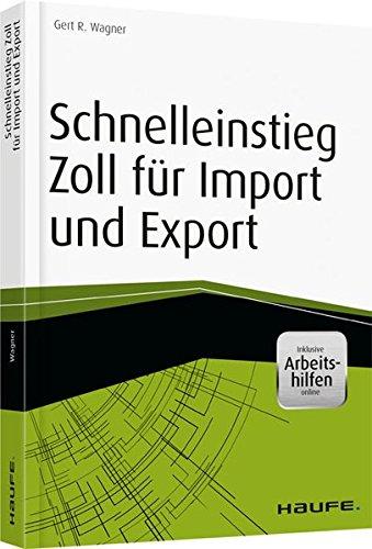 schnelleinstieg-zoll-fuer-import-und-export-inkl-arbeitshilfen-online-haufe-fachbuch
