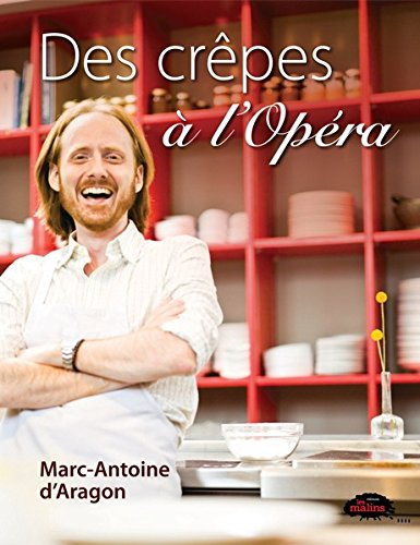 Des crêpes à l'opéra