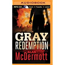 Gray Redemption by Alan McDermott (2015-09-15)