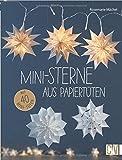 Mini-Sterne aus Papiertüten - Rosemarie Mächel