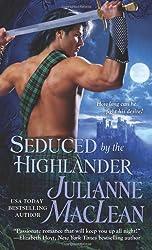 Seduced by the Highlander (The Highlander Series) by Julianne MacLean (2011-10-04)