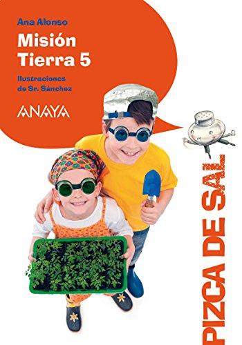 Misión Tierra 5 (LITERATURA INFANTIL (6-11 años) - Pizca de Sal ...