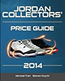 Best Michael Jordan Cards - Jordan Collectors' Price Guide 2014 Review