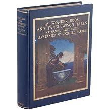 A Wonder Book & Tanglewood Tales