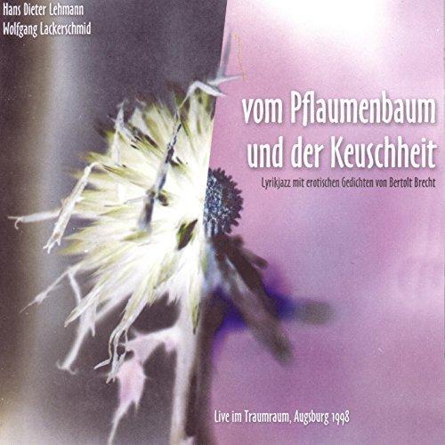 Vom Pflaumenbaum Und Der Keuschheit by Wolfgang Lackerschmid