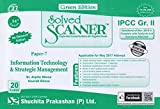 Solved Scanner CA IPCC Group-II Paper-7 Information Technology & Strategic Management