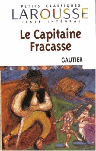 Le Capitaine Fracasse de Thophile Gautier
