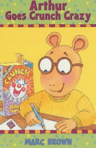 Arthur Goes Crunch Crazy