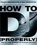 Best Electronic Arts Bills - How To DJ (Properly): The Art And Science Review