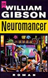 Neuromancer. Roman - William Gibson