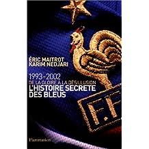L'histoire secrète des bleus