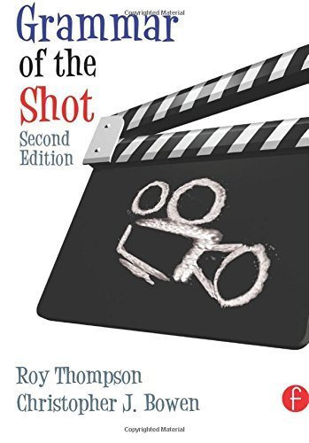 Grammar of the Shot, Motion Picture and Video Lighting, and Cinematography Bundle: Grammar of the Shot, Second Edition by Christopher J. Bowen (2009-03-20)