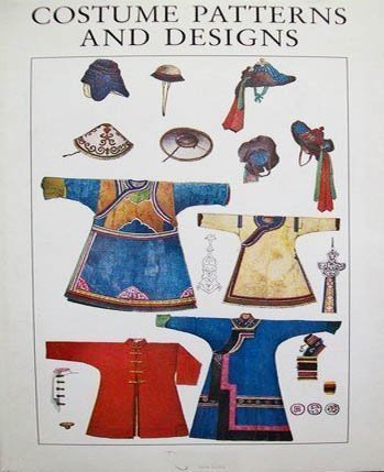 Costume Patterns and Designs: A Survey of Costume Patterns and Designs of All Periods and Nations from Antiquity to Modern Times by Max Tilke (1974-08-02)
