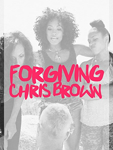 Forgiving Chris Brown Cover