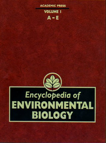 Encyclopedia of Environmental Biology, Three-Volume Set