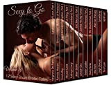 Sexy to Go Volume 10 (12 Sexy-Short Erotic Tales) (Sexy to Go Boxset)