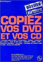 Copiez vos DVD et vos CD