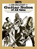 Guitar World 100 Greatest Guitar Solos of All - Best Reviews Guide