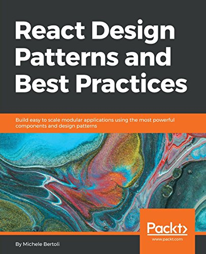 React Design Patterns and Best Practices por Michele Bertoli