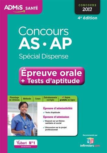 Concours AS et AP - Épreuve orale et tests d'aptitude - Spécial dispense - Aide-soignant et Auxiliaire de puériculture - Concours 2017