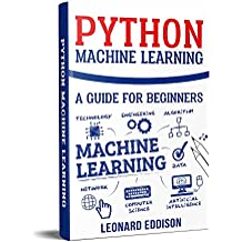 Python Machine Learning: A Guide For Beginners