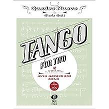 Tango For Two: 12 Tangos For Alto Saxophone Solo Incl. Playalong-CD