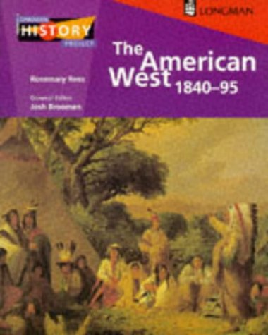 the-american-west-1840-1895-longman-history-project
