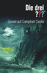 Die drei ???: Die drei ??? - Grusel auf Campbell Castle