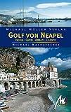 Golf von Neapel - inklusiv Ischia, Capri und Amalfi. Reisehandbuch mit vielen praktischen Tipps