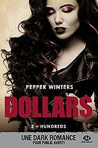 Dollars, tome 3 : Hundreds par Pepper Winters