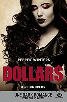Hundreds: Dollars, T3 (French Edition) by [Winters, Pepper]