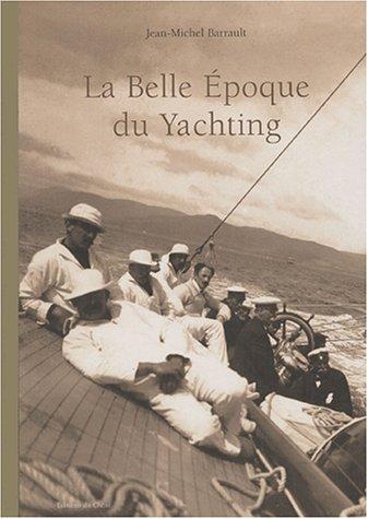 La Belle Epoque du yachting