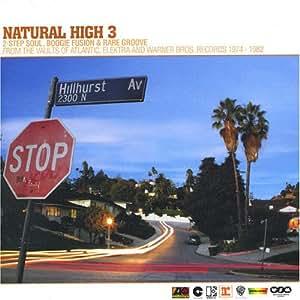 Natural High 3