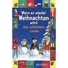 Wenn es wieder Weihnachten wird, Die schönsten Lieder, 1 Cassette