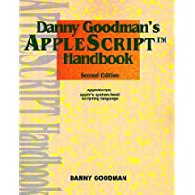 Danny Goodman's Applescript Handbook by Danny Goodman (1998-11-01)