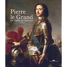 Pierre le Grand : Un tsar en France, 1717