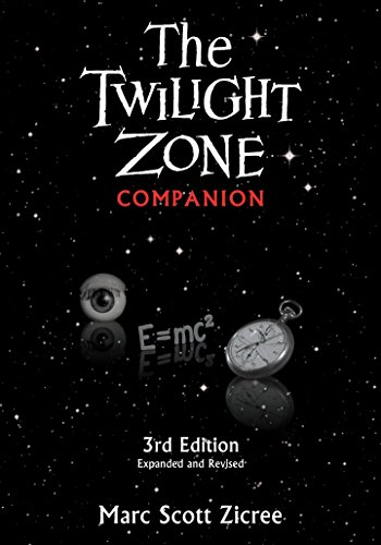 The Twilight Zone Companion, 3rd Edition por Marc Scott Zicree