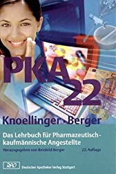 PKA 22. Das Lehrbuch für Pharmazeutisch-kaufmännische Angestellte.