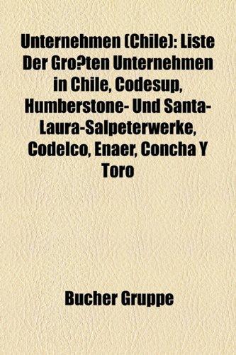 unternehmen-chile-liste-der-grossten-unternehmen-in-chile-codesup-humberstone-und-santa-laura-salpet