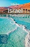 Lonely Planet Reiseführer Israel, Palästina: mit Downloads aller Karten (Lonely Planet Reiseführer E-Book)