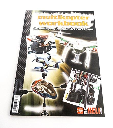 Multicopter Workbook - Grundlagen, Technik & Profi-Tipps: Handbuch für RC Quadrocopter / Multicopter - - Rc-brushless-elektromotoren