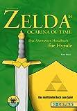 The Legend of Zelda 64 - Ocarina of Time. Das Abenteuer-Handbuch für Hyrule (X-Games)