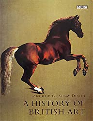History of British Art (Acclaim for the Book and Television Series)