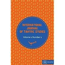 International Journal of Tantric Studies: Volume 1 Number 1