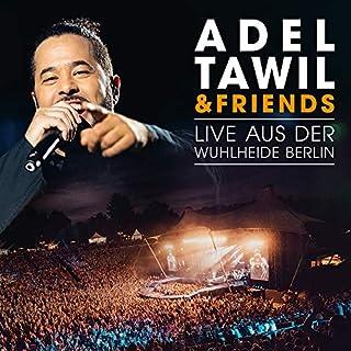 Adel Tawil & Friends: Live aus der Wuhlheide Berlin