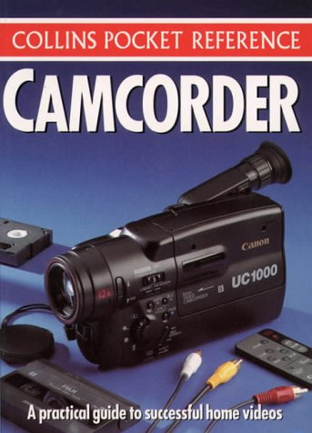 Camcorder (Collins Pocket Reference S.)