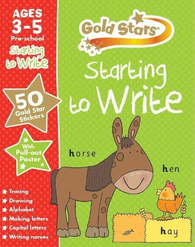 Gold Stars Starting to Write Ages 3-5 Pre-School (Gold Stars Preschool Workbooks)