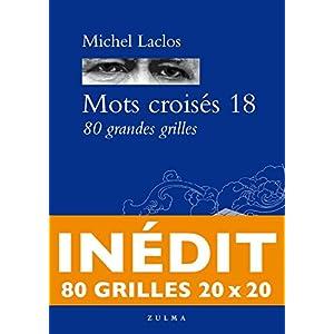 Michel Laclos (Avec la contribution de) (1)Acheter neuf :   EUR 19,30 8 neuf & d'occasion à partir de EUR 18,91