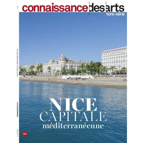 Connaissance des Arts, Hors-série N° 859 : Nice capitale méditerranéenne