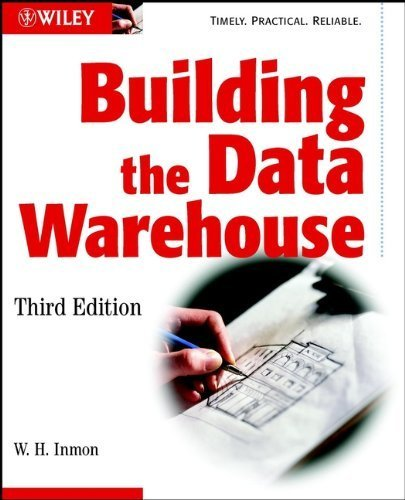 Building the Data Warehouse 3rd edition by Inmon, W. H. (2002) Paperback